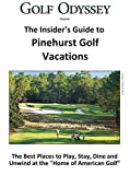 The Insider s Guide to Pinehurst Golf Vacations