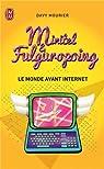 Minitel & Fulguropoing par Mourier