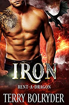 Iron (Rent-A-Dragon Book 2) by [Bolryder, Terry]