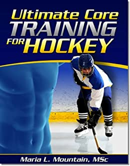 Core Training for Ice Hockey by [Mountain, Maria]