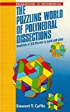 img - for The Puzzling World of Polyhedral Dissections (Recreations in Mathematics) book / textbook / text book