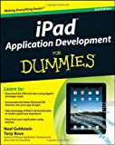 iPad Application Development for Dummies, Neal Goldstein and Tony Bove, 0470920505