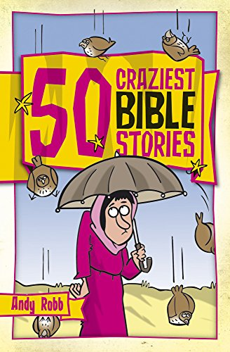 F.r.e.e 50 Craziest Bible Stories (50 Bible Stories)<br />WORD