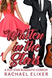 Written in the Stars (Pop Stars Romantic Comedy Book 5)