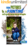 From Pictures To Painting: Digital Portrait Painting From Your Digital Photography