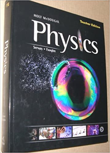 Holt McDougal Physics: Teacher's Edition 2012: HOLT MCDOUGAL ...