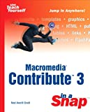 Macromedia Contribute 3 in a Snap, Ned Snell, 0672325160