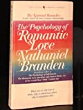The Psychology of Romantic Love, Nathaniel Branden, 0553253093