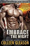 Embrace the Night (Heroes of New Vegas)