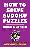 img - for How to Solve Sudoku Puzzles: A Player's Guide to Solving Easy and Difficult Puzzles book / textbook / text book