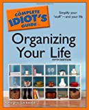 Organizing Your Life - Complete Idiot's Guide, Georgene Lockwood, 1592579663