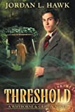Threshold (Whyborne & Griffin) (Volume 2)