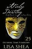Italy Destiny - Sweetly Romantic Time Travel Mini-Adventures (Eternal Time Shadows Book 25)