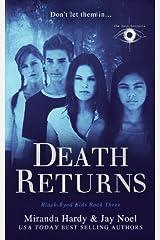Death Returns (Black-Eyed Kids) (Volume 3) Paperback