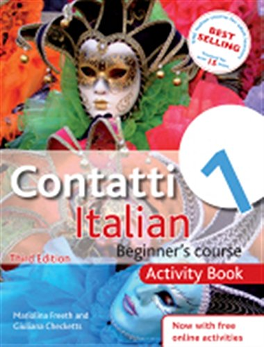 Contatti 1 Italian Beginner's Course 3rd Edition: Activity Book