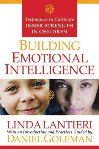 [ { { Building Emotional Intelligence: Techniques to Cultivate Inner Strength in Children [With CD] } } ] By Lantieri, Linda( Author ) on Apr-01-2008 [ Hardcover ]