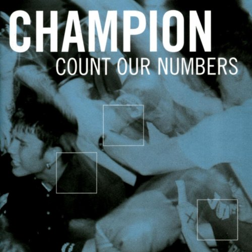 Champion-Count Our Numbers-CDEP-FLAC-2002-FAiNT Download