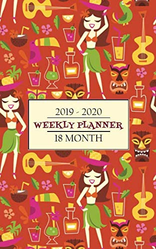 2019-2020 18 Month Weekly Planner: Hula girls and a cool Retro Tiki Theme cover will help keep you in an Aloha mood while your busy calender stays ... for a full 18 months. (Aloha Tiki Planner) by New Nomads Press