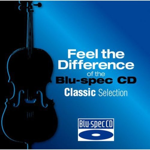 Feel the Difference of the Blu-Spec CD:  Classic Selection ()
