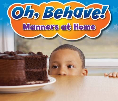 Manners at Home (Oh, Behave!) pdf epub