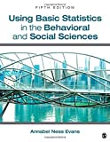 img - for Using Basic Statistics in the Behavioral and Social Sciences by Annabel Ness Evans (2013-06-06) book / textbook / text book