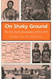 img - for On Shaky Ground: The New Madrid Earthquakes of 1811-1812 (MISSOURI HERITAGE READERS) by Norma Hayes Bagnall (1996-03-01) book / textbook / text book