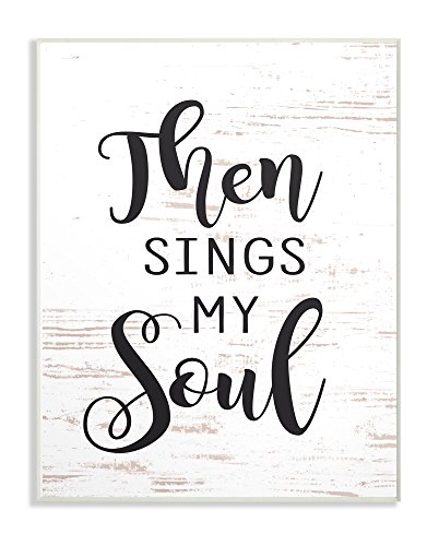 (The Stupell Home Decor Collection Then Sings My Soul Wall Plaque Art, 13 x 19, Multi-Color)