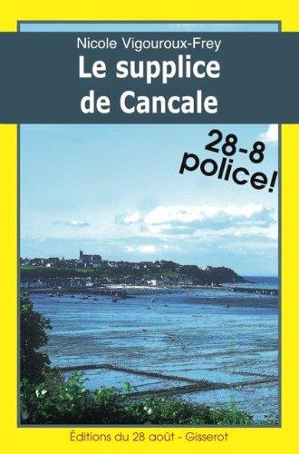 Le Supplice De Cancale Romans Policiers Regionaux Gisserot