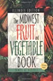 Midwest Fruit and Vegetable Book, James A. Fizzell, 1930604165