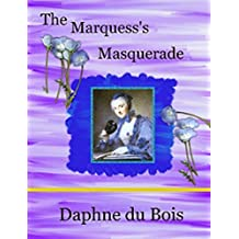 The Marquess's Masquerade (Dastardly Lords Book 2)