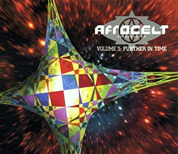 Afro Celt Sound System - Volume 3: Further in Time - Amazon.com Music