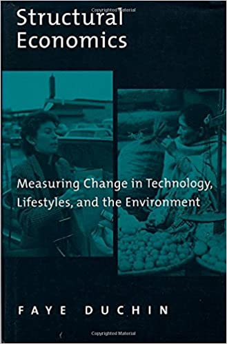 Structural Economics: Measuring Change in Technology, Lifestyles, and the Environment