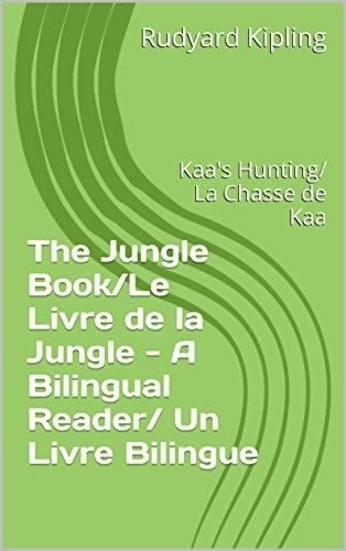 Kaa S Hunting La Chasse De Kaa The Jungle Book Le Livre De