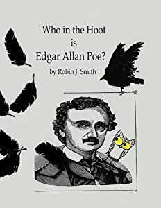Who in the Hoot is Edgar Allan Poe? (Volume 2)
