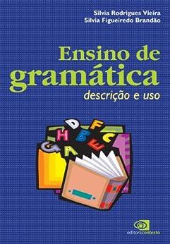 Ensino de gramática: descrição e uso eBook: Silvia