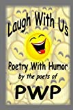 Laugh with Us Poetry with Humor, Daveda Gruber, 1257113119