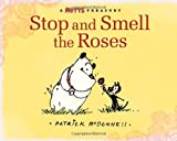 Stop and Smell the Roses, Patrick McDonnell, 0740781464