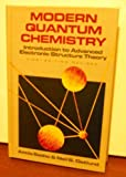 Modern Quantum Chemistry: Introduction to Advanced Electronic Structure Theory by Attila Szabo (1989-03-30)