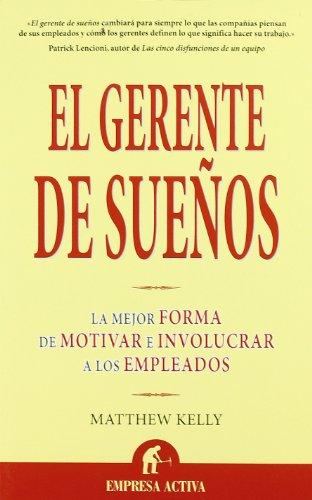 Gerente de sueños, El (Spanish Edition) [KELLY - MATTHEW] (Tapa Blanda)