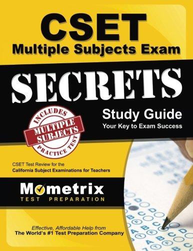 CSET Multiple Subjects Exam Secrets Study Guide: CSET Test Review for the California Subject Examinations for Teachers (Mometrix Secrets Study Guides) - SOLD AS SET (2 (Math Cset Test Prep)