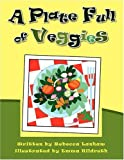 PLATE FULL OF VEGGIES