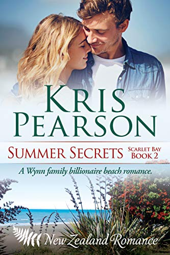 Book: SUMMER SECRETS Scarlet Bay Book 2 - Sexy billionaire family beach holiday romance (Scarlet Bay Romance) by Kris Pearson