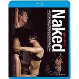 ネイキッド《無修正HDリマスター版》 [Blu-ray]