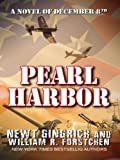 Pearl Harbor, Newt Gingrich and William R. Forstchen, 0786297190