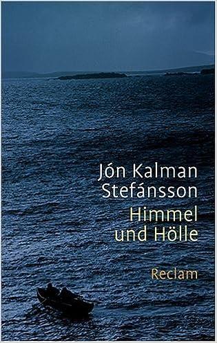 Perfekt Himmel Und Hölle: Amazon.de: Jón K Stefánsson, Karl L Wetzig: Bücher