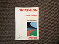 Le Triathlon par Pierre Fournier (III)