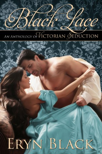 Black Lace: An Anthology Of Victorian Seduction (Black Lace Shorts)