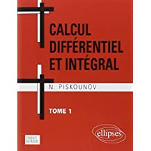 Calcul Differentiel ET Integral Tome 1