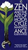 Zen and The Art of Motor Cycle Maintenance