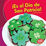 ¡es El Día de San Patricio! (It's St. Patrick's Day!) (Bumba Books en español: ¡Es una fiesta!/ It's a Holiday!) (Spanish Edition)